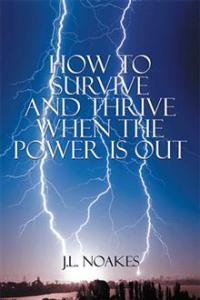 How to Survive and Thrive. . .